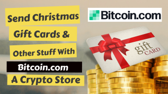 Send Christmas Gift Cards & Other Stuff with Bitcoin.com A Crypto Store