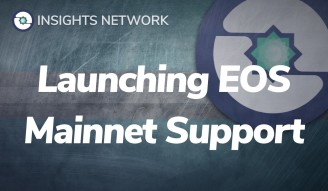 Major Announcement: Insights Network is adding EOS Main Net Support