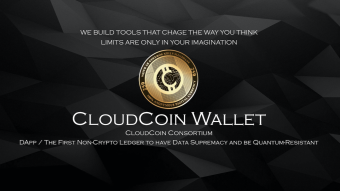 Best DApp CloudCoin Wallet /  LIMITS ARE ONLY IN YOUR IMAGINATION