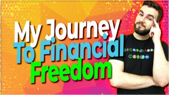 My Journey Towards Financial Freedom