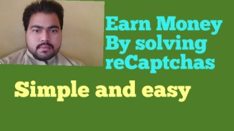 Earn Money By Solving recaptchas