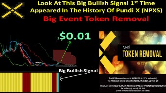 Look At This Big Bullish Signal 1st Time Appeared In The History Of Pundi X (NPXS) Big Event Token Removal