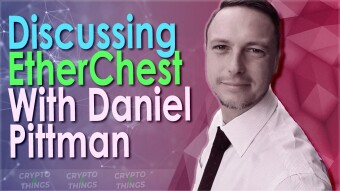 Discussing EtherChest With Daniel Pittman