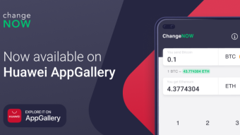 ChangeNOW App Available in Huawei AppGallery Now!