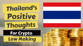 Thailand's Positive Thoughts for Crypto Law Making
