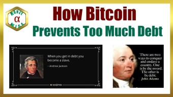 Bitcoin Prevents Too Much Debt!