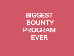 Biggest Bounty Program Ever!!! ( earn $11 easy for few minut )