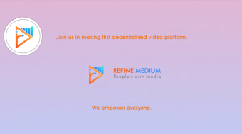 Refine Medium | Blockchain Based Vlogger Platform