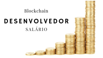 Especialistas de tecnologia blockchain recebem os melhores salários de desenvolvedores