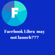 FACEBOOK LIBRA MAY NEVER JOIN THE CRYPTO TRAIN RIDE