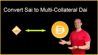 Multi-Collateral Dai Is Live - Here's How to Upgrade Sai