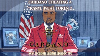 Episode 103: Cardano Creating a Kayne West Coin for The 2020 Presidential Elections?