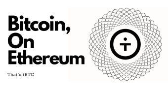 tBTC - The Bridge Between Bitcoin And Ethereum