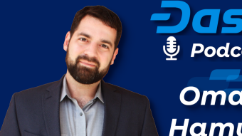Dash Podcast 155: Omar Hamwi of Dash Core Group Business Development