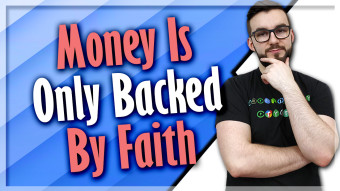 Money Is Only Backed By Faith