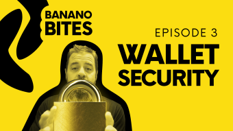 'Banano Bites' Episode 3: Cryptocurrency Wallet Security (Must-Watch!)