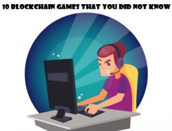 10 blockchain games that you did not know