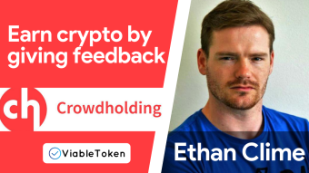 📣 Ethan CEO of Crowdholding - Earn Crypto by giving feedback