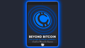 BEYOND BITCOIN. The Future of Digital Currency. CloudCoinWiki Part III / CloudCoin for Beginners
