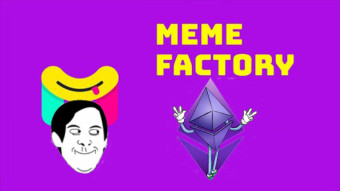 Meet and earn money with Meme Factory, the decentralized market for memes based on Ethereum smart contracts