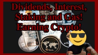 Dividends, Interest, Staking and Gas! My Crypto Earnings!