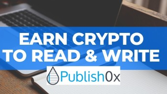 Why do you need to sign up to Publish0x.com,  Where WRITERS AND READERS Get Paid?
