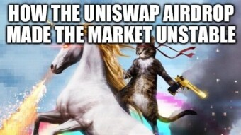 How the Uniswap (UNI) token distribution made the crypto market unstable