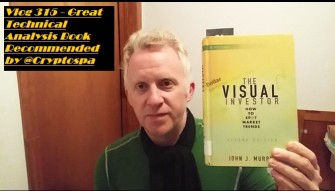 Vlog 315 - Great Technical Analysis Book Recommended by @Cryptospa
