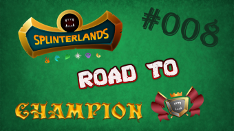 Splinterlands - Road to Champion #008 - Reward Cards are running out!