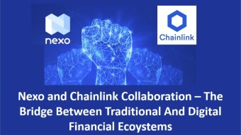 Nexo and Chainlink Collaboration - The Bridge Between Traditional And Digital Financial Ecoystems