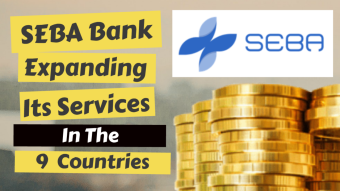 SEBA Bank Expanding it's Services in the 9 Countries