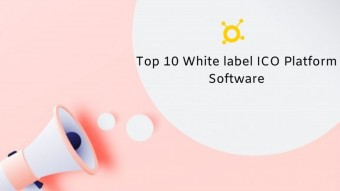 Top 10 White label ICO platform software in the crypto industry!