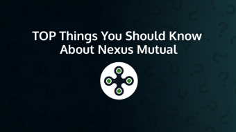 Top Things You Should Know About Nexus Mutual (NXM)