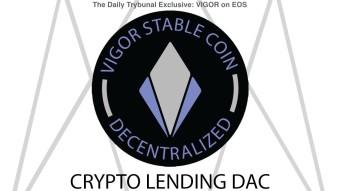 VIGOR: Crypto Backed Stablecoin & Decentralized Crypto Lending DAC on EOS