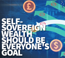 Self-Sovereign Wealth Should be Everyone's Goal