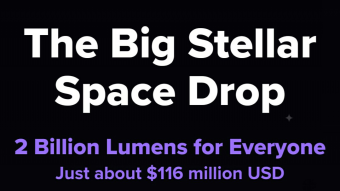 The Big Stellar Space Drop - 2 Billion Lumens for Everyone Just about $116 million USD