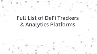 Full List of DeFi Trackers & Analytics Platforms You Should Know About