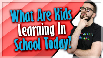 What Are Kids Learning In School Today?