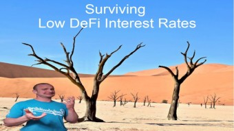 DeFi Debacle - Overcoming Low Interest Rates