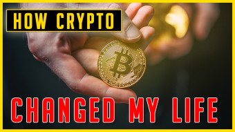 How The Crypto Industry Changed My Life!