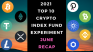 EXPERIMENT - Tracking Top 10 Cryptos Of 2021 - Month Six – UP 184%