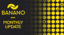 BANANO Monthly Update #41 (September 2021)