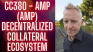CC380 - AMP (AMP) Decentralized Collateral Ecosystem