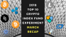 EXPERIMENT – Tracking 2018 Top Ten Cryptocurrencies – Month Thirty-Nine – UP +30%