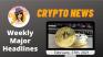 Weekly Blockchain News with Mammycrypto Feb, 27th 2021