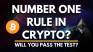 What's The Number One Rule in Crypto? Will You Pass The Test?