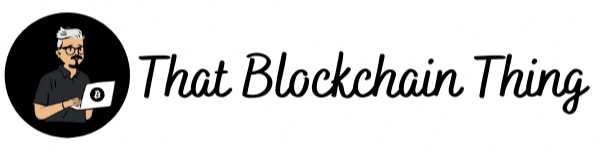 That Blockchain Thing Blog
