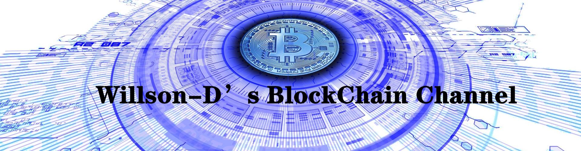 Willson-D's  BlockChain Channel