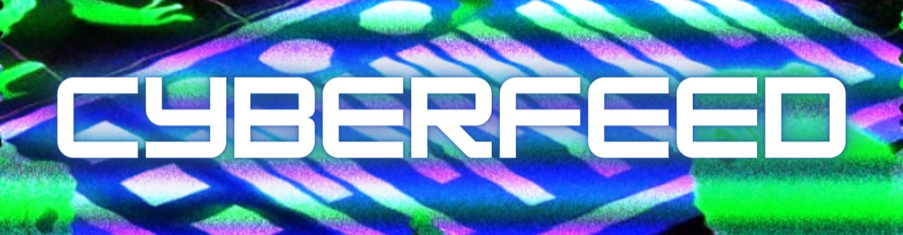 Cyberfeed