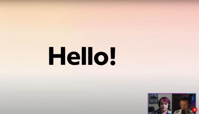 Hello! (Picture: https://www.youtube.com/watch?v=cz-EDAjG3vk)